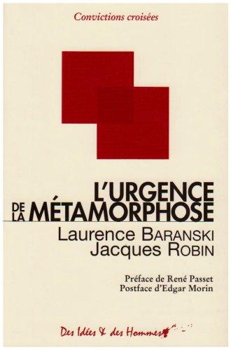 Urgence métamorphose
